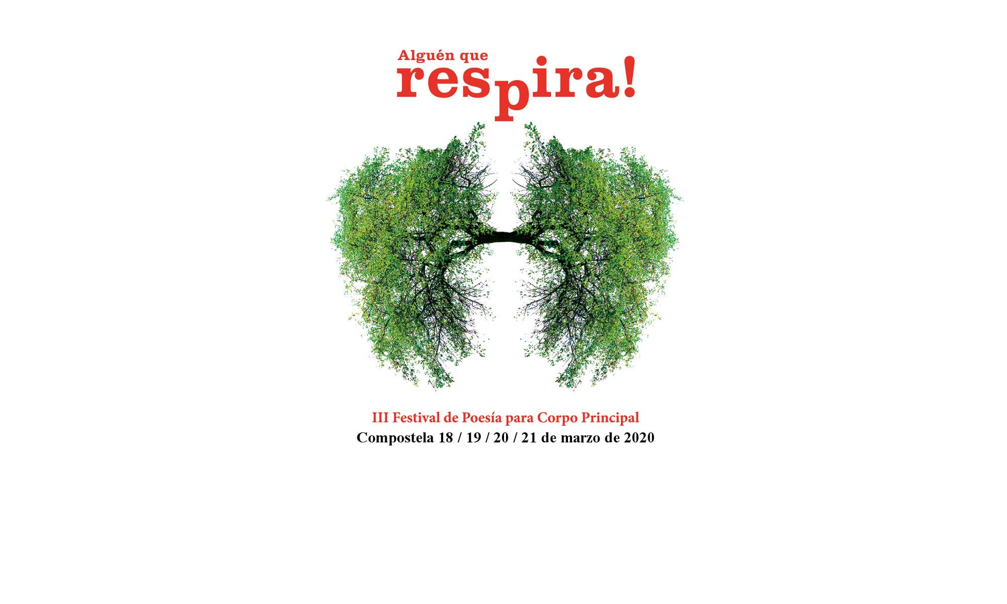 ALGUÉN QUE RESPIRA! II Festival de Poesía para Corpo Principal